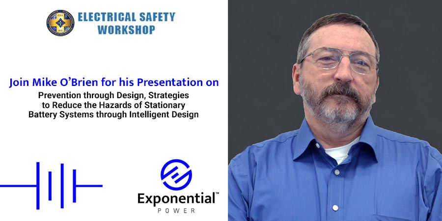 Join Battery Expert Mike O'Brien at the Virtual IEEE Electrical Safety Workshop